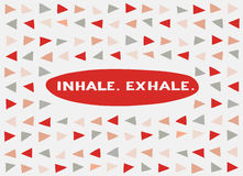 Card in a minimal style, vector templates. Inhale. Exhale. Card in a minimal style with lettering and speech bubble, vector templates. Inhale. Exhale Royalty Free Stock Photo