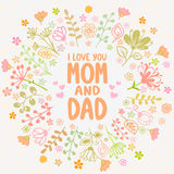 Card Mom and Dad. Stylish beautiful flowers card. Romantic wreath with text i love you mom and dad Stock Photos