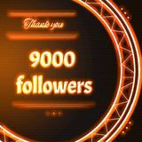Card with orange neon text Thank you nine thousand 9000 follower. Card with orange neon text.  Thank You message to nine thousand 9000 followers. Words in arc Royalty Free Stock Photo