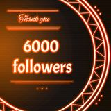 Card with orange neon text Thank you six thousand 6000 followers. Card with orange neon text.  Thank You message to six thousand 6000 followers. Words in arc Royalty Free Stock Image