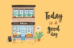 Card template with facade of two-story bakery, bakehouse or bakeshop. Poster with building on city street and Today Is A. Good Day slogan or phrase written with stock illustration