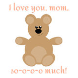 Card to Mother`s Day. Cute card to Mother`s Day with bear and text I love you, mom, so much Stock Photos