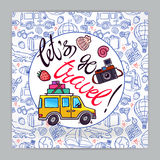 Card on travel theme. Let's go to travel. Cute card on travel theme. hand-drawn illustration Royalty Free Stock Images