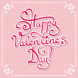 Card for Valentine's day. Happy Valentine's day - hand lettering text Royalty Free Stock Images