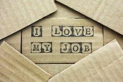Cardboard card with words I Love My Job Stock Photos