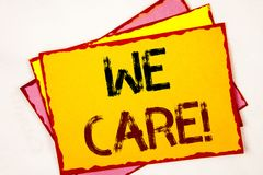 We Care Motivational Call. Business photo showcasing Give People Help Attention Support Assistance. Conceptual hand writing showing We Care Motivational Call Royalty Free Stock Photography