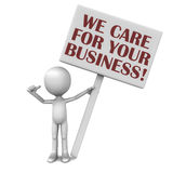 We care for your business. Text over hand held banner, 3d little man pointing to himself, taking ownership of the business sentiment Royalty Free Stock Images