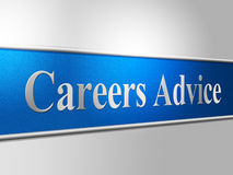 Career Advice Indicates Line Of Work And Advisory. Advice Career Representing Line Of Work And Job Search Royalty Free Stock Photography