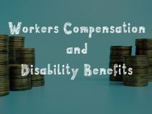 Free Career Concept About Workers Compensation And Disability Benefits With Inscription On The Sheet Royalty Free Stock Images - 182932759