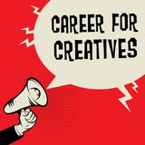 Career For Creatives business concept. Megaphone Hand business concept with text Career For Creatives, vector illustration Stock Images