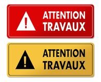 Careful Works in Progress warning panels in French translation. In 2 colors Stock Images