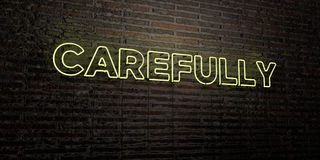CAREFULLY -Realistic Neon Sign on Brick Wall background - 3D rendered royalty free stock image Royalty Free Stock Images