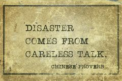 Careless talk CP. Disaster comes from careless talk - ancient Chinese proverb printed on grunge vintage cardboard vector illustration