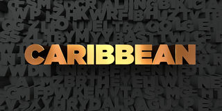 Caribbean - Gold text on black background - 3D rendered royalty free stock picture. This image can be used for an online website banner ad or a print postcard Stock Photos