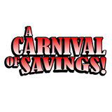 Carnival of Savings. Heading for Ad copy, Posters, Signs, etc. A Carnival of Savings. EPS also available for changing color scheme and/or copy Stock Illustration