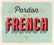 Cartão do idioma do estilo do vintage - Pardon My French ilustração stock