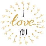 Cartão romântico do vetor Mão tipográfica citações inspiradas tiradas do ouro e da faísca eu te amo ilustração do vetor