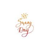 Carta di giorno soleggiato Manifesto disegnato a mano di tipografia Immagine Stock