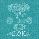 Cartas estilizadas Deje el ` s conseguir listo en 2016 Celebre el saludo 2016 del Año Nuevo stock de ilustración