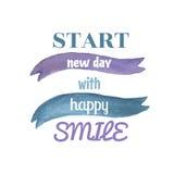 Cartaz da aquarela do vetor com fita e texto Comece dia novo com o cartaz ou o cartão feliz do sorriso Fotos de Stock