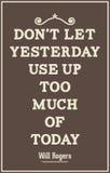 Cartaz das citações do vintage Não deixe ontem para usar-se acima de demasiado do tod Foto de Stock Royalty Free