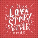 Cartaz do vetor com citações doces Rotulação tirada mão para o projeto de cartão fundo romântico Uma história de amor verdadeira  Imagem de Stock Royalty Free