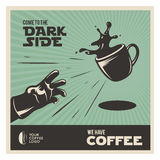 Cartaz relacionado do vintage do café criativo Vindo ao lado escuro Ilustração do vetor Fotos de Stock Royalty Free