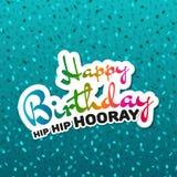 Carte de voeux de hanche de hanche de joyeux anniversaire hourra Images libres de droits