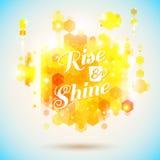Cartel de la subida y del brillo. Declaración optimista de la mañana para el whol Foto de archivo libre de regalías