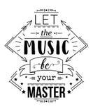 Cartel de la tipografía con los elementos dibujados mano Deje la música ser su amo Cita inspirada ilustración del vector
