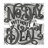 Cartel dibujado mano de la tipografía Ningún día sin un trato, bandera con las letras Fondo al por mayor Etiqueta del descuento,  Fotografía de archivo
