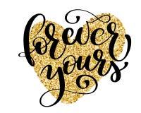 Cartolina d'auguri di giorno di biglietti di S. Valentino del san Per sempre il vostro Insegna tipografica con il cuore dell'oro  illustrazione di stock