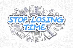 Stop Losing Time - Cartoon Blue Text. Business Concept. Cartoon Illustration of Stop Losing Time, Surrounded by Stationery. Business Concept for Web Banners Stock Photo