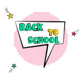 Cartoon tag expression. Lettering BACK to SCHOOL sign. Cartoon tag expression. Lettering BACK to SCHOOL pop art sign Royalty Free Stock Image