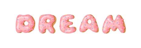 Cartoon vector illustration donut and word DREAM. Hand drawn drawing sweet bun. Actual Creative art work bake stock illustration