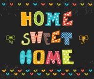 Casa dolce domestica Progettazione del manifesto con testo decorativo Fotografia Stock Libera da Diritti