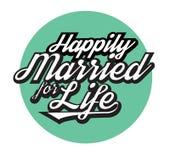 Casado felizmente para a vida Imagem de Stock