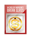 In case of emergency break glass. Dollar sign concept Royalty Free Stock Photo