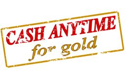 Cash anytime for gold. Rubber stamp with text cash anytime for gold inside, illustration stock illustration