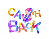 Cash back. Inscription of triangular letters. Dollar sign Stock Photo