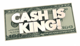 Cash is King Money Words 100 Hundred Dollar Bill. 3d Illustration Royalty Free Stock Image