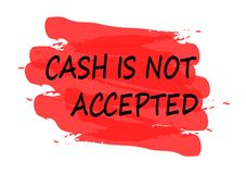 Cash not accepted banner. Cash is not accepted  red banner Royalty Free Stock Photos