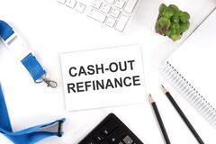 Free CASH-OUT REFINANCE Words On The Card With Keyboard And Office Tools Stock Image - 220808151