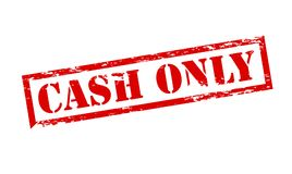 Cash only. Rubber stamp with text cash only inside, illustration stock illustration