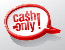 Cash only speech bubble. Stock Photos