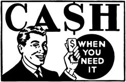 Cash When You Need It 3 Stock Photography