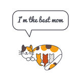 Cat mom with speech bubble and saying Royalty Free Stock Photo