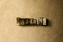CATERING - close-up of grungy vintage typeset word on metal backdrop. Royalty free stock - 3D rendered stock image.  Can be used for online banner ads and Stock Photo