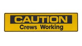 Caution Crews Working Sign Stock Photos