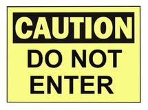 Caution Do Not Enter Sign stock photos